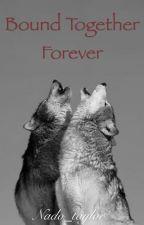 Bound together forever by nado_taylor