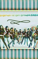 Legends Of Girl Groups: SNSD by kimkibumkeyismylove