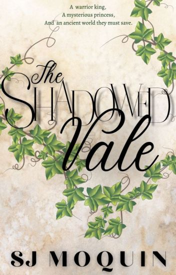 The Shadowed Vale ~ Book 1