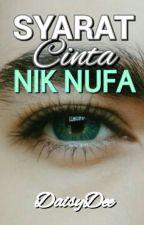 SYARAT CINTA NIK NUFA by jnnh_yhya