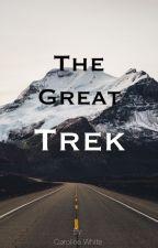 The Great Trek by roegrace