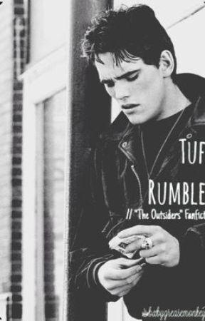 """Tuff Rumbler// """"The Outsiders"""" FanFic by bxbygreasemonkey"""