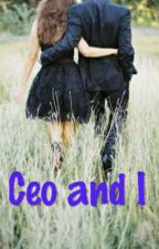 Ceo And I by moniclesen