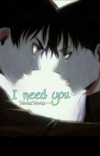I need you •Ereri• ITA [In revisione] by SilviaSilvia--