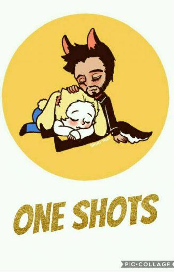 One Shots.