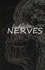 Nerves by lackfades