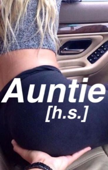 Auntie [daddy kink; h.s.]