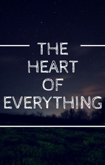 The Heart Of Everything (GirlxGirl)