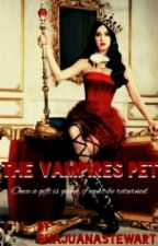 The Vampires Pet by ShajuanaStewart