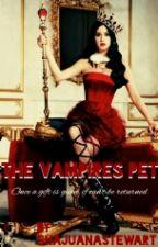 The Vampires Pet by ShajuanaStewart
