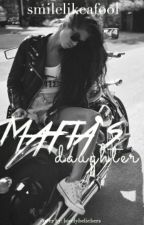 Mafia's Daughter (NMGG Spin-Off)  by smilelikeafool