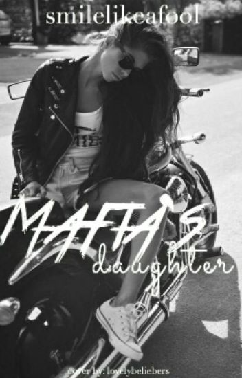 Mafia's Daughter (NMGG Spin-Off)