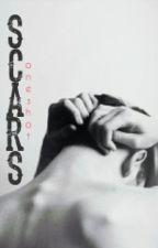 Scars #ScarsOneshot by itsYeli
