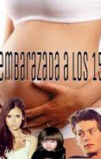 embarazada a los 15 by isi254