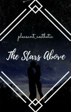 The Stars Above [A.I] by pleasant_aesthetic