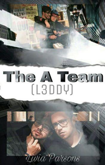 The A Team -L3ddy (EM CORREÇÃO)