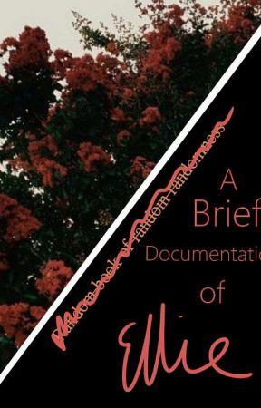 A Brief Documentation of Ellie by redvelvetrocker
