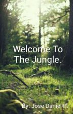 Welcome To The Jungle by DanielTNK