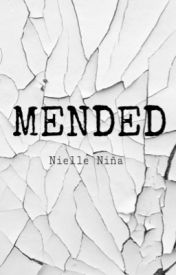 MENDED by namelessstyle