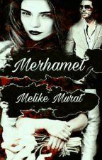 MERHAMET by melike_murat
