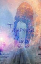 Tajemnica Nieba by Myszka2442