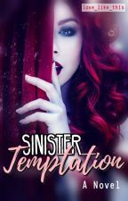 Sinister Temptation by Love_Like_This