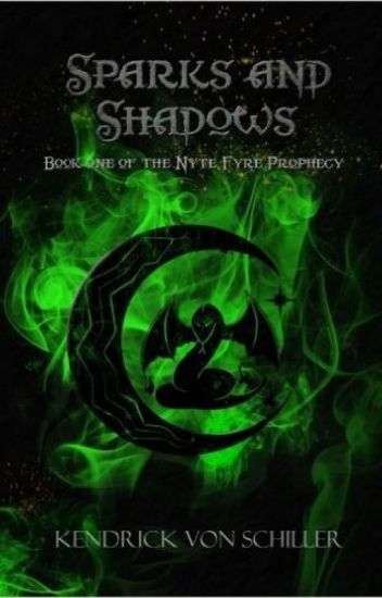 Sparks and Shadows (Book One of the Nyte-Fyre Prophecy)