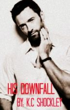 His Downfall by Khigraff