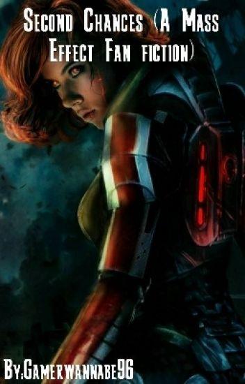 Second Chances(A Mass Effect Fan fiction)