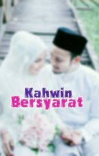 Kahwin Bersyarat by azirahasril