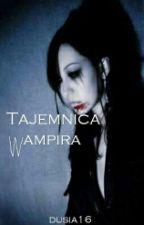 Tajemnica wampira by Dusia16