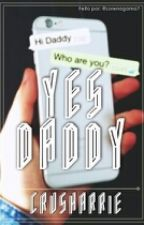 Yes, Daddy! by crusharrie