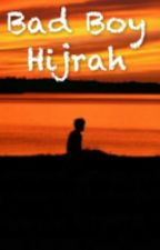 Bad Boy Hijrah by Muhakhmalf