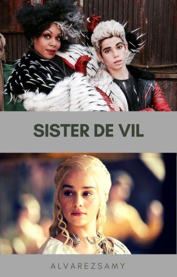 Sister De Vil Editing Disney Descendants Samy O Alvarez Wattpad