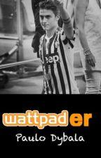 Wattpader  ► Paulo Dybala by argentxnagirl