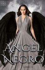 Ángel Negro by Ana_F31