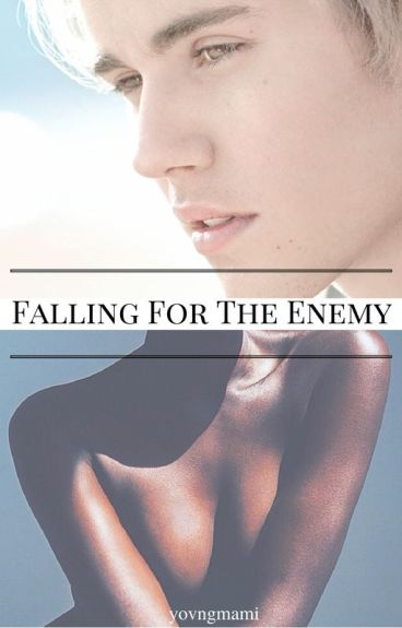 Falling For The Enemy - J.M [bwwm]