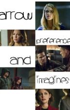 Arrow preferences and Imagines by scxrletprxncess