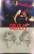 OBSESS by exodusjc