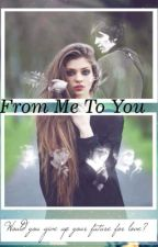 From Me To You (Beatles Fanfic) by yelloowbaby