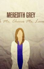 Meredith Grey and The One by kalliegrey22