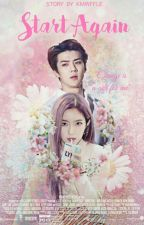 Start Again [SEHUN EXO FF AND IRENE RV FF] by kimwaffle16