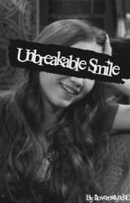 Unbreakable Smile by ilyrowbrina