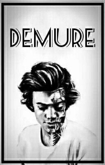 Demure// h.s