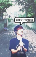 baby mendes | the sequel to mr.mendes by aestheticshawn