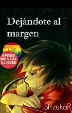 Dejándote al margen [Gay] by ravenclawftw