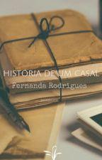 História de um casal by fe_notavel