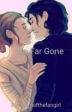 So Far Gone by returnofthefangirl