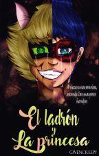 El Ladrón y La Princesa (MariChat) by GwenCreepy