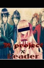 K project X Reader by XxGoddess_Nyx